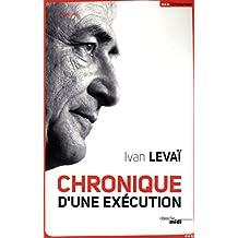 Chronique d'une exécution (Documents)