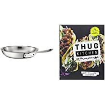 Thug Kitchen: The Official Cookbook: Eat Like You Give a Fck & All-Clad 10-Inch Stainless Steel Tri-Ply Fry Pan, Silver