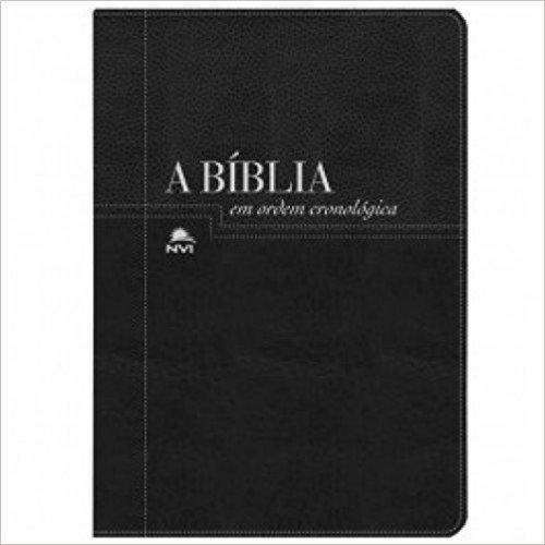 Bíblia NVI Em Ordem Cronologica. Capa Luxo Preta (Em Portuguese do Brasil)