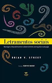 Letramentos sociais: abordagens críticas do letramento no desenvolvimento, na etnografia e na educação (Lingua