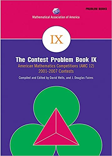 The Contest Problem Book IX: American Mathematics Competitions (AMC