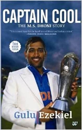 Book Captain Cool: The M.S. Dhoni Story by Gulu Ezekiel (2013-11-06)