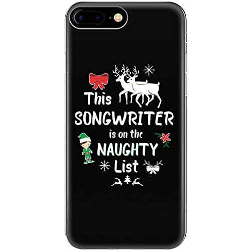 This SONGWRITER is on the Naughty List Funny Christmas - Phone Case Fits iPhone 6+ Black