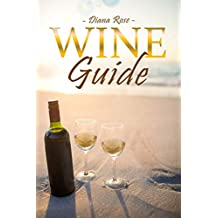 Wine Guide: Red Wine Study Guide 2018 - Wine Pairing Guide Book For Wine Lovers