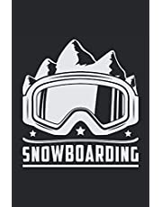 SNOWBOARDING: Lined Notebook Journal Planner Diary ToDo Book Snowboard Snowboarding Snowboarder Funny Gifts (6 x 9 inch) with 120 pages