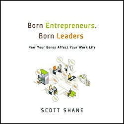 Born Entrepreneurs, Born Leaders