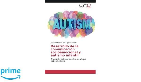 Desarrollo de la comunicación socioemocional y autismo infantil ...