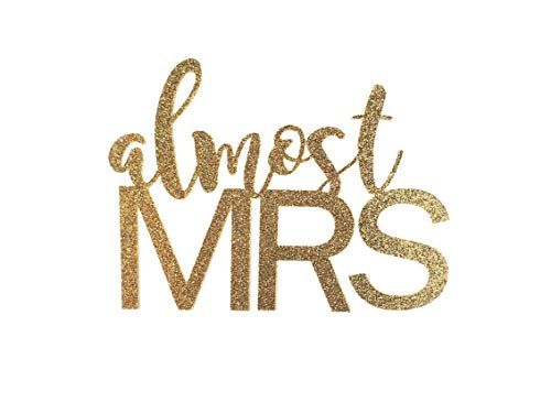 Handmade Bridal Shower Cake Topper Decoration - Almost Mrs - Double Sided Gold Glitter Stock (Purdue Cake Topper)