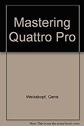 Mastering Quattro Pro 2