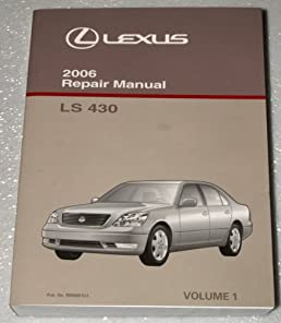 2006 lexus ls430 repair manual ucf30 series volume 1 toyota rh amazon com lexus ls430 workshop manual lexus ls430 service manual pdf