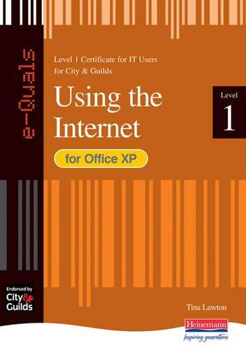 Download e-Quals Level 1 Office XP Using the Internet (City & Guilds e-Quals Level 1) ebook