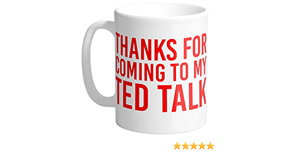 Thanks for Coming To My TED Talk Standard or Slim 12oz Can Cooler