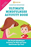Ultimate Mindfulness Activity Book: 150 Playful