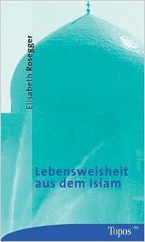Book Lebensweisheit aus dem Islam.