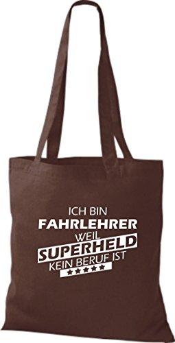 Shirtstown Sacchetto in stoffa Sono Fahrlehrer, perché Super eroe niente Occupazione è - Marrone, 38 cm x 42 cm