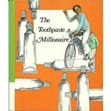 The Toothpaste Millionaire, Jean Merrill, 0395111862