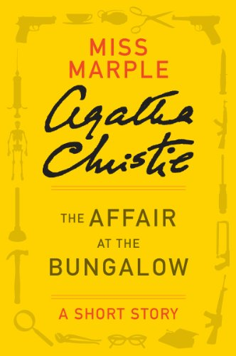The Affair at the Bungalow: A Miss Marple Story (Miss Marple Mysteries) by [Christie, Agatha]