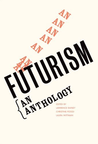 Futurism: An Anthology