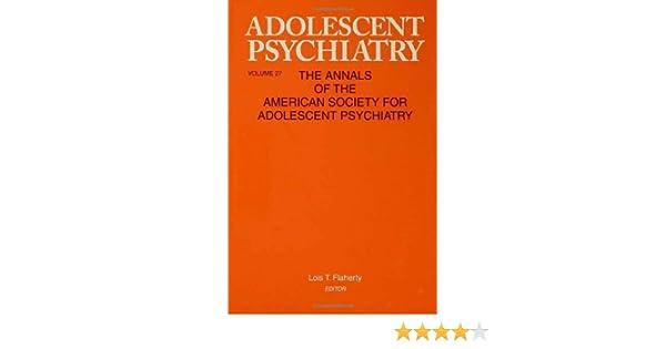 adolescent psychiatry v 27 flaherty lois t