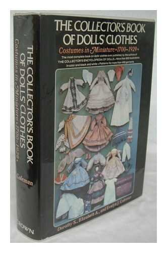 Collector's Book of Dolls' Clothes:  Costumes in Miniature, 1700-1929