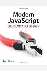 Modern JavaScript: Develop and Design Paperback