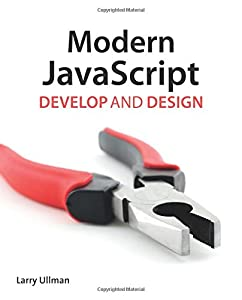 Modern JavaScript: Develop and Design