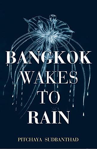 Bangkok Wakes to Rain (English Edition)