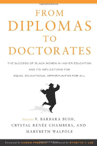 From Diplomas to Doctorates: The Success of Black Women in Higher Education and its Implications for Equal Educational Opportunities for All pdf