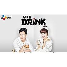 Let's Drink (Drinking Solo) - Season 1