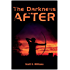 The Darkness After: A Novel (Darkness After Series Book 1)