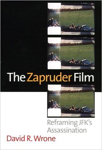 The Zapruder Film: Reframing JFK's Assassination: Wrone, David R.:  9780700619436: Amazon.com: Books