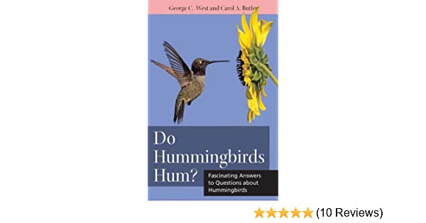 Do Hummingbirds Hum?: Fascinating Answers to Questions about Hummingbirds (Animals Q & A)