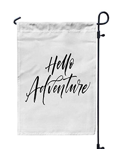 (Musesh 12x18 Hanging Yard Flag,Hello Adventure Postcard Ink Modern Brush Calligraphy Isolated White Background for Home Outdoor Decorative with Double-Sided Printing)