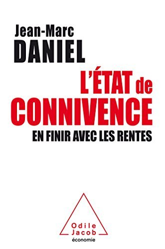 Price comparison product image L'Etat de connivence : En finir avec les rentes by Jean-Marc Daniel (2014-09-10)