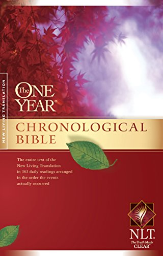 The One Year Chronological Bible NLT (One Year Bible: Nlt Book 1) (Chronological Order Of The Bible New Testament)