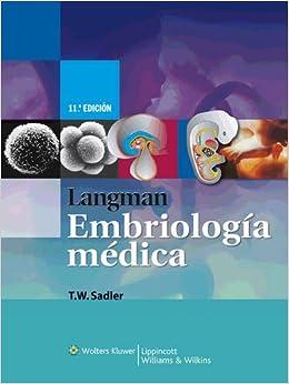 Langman: Embriología Médica por Thomas W. Sadler epub