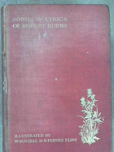 Songs and lyrics. Selected and edited by William - Burns Song Robert Lyrics