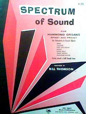 Spectrum of Sound for Hammond, Spinet and Preset Organs (Guitar Train Whistle)