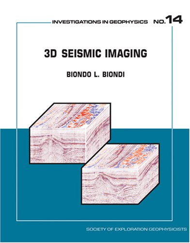 3D Seismic Imaging (Investigations in Geophysics No. 14)