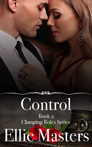 Control: A sexy Private Investigator suspense thriller romance (Changing Roles Book 2) -