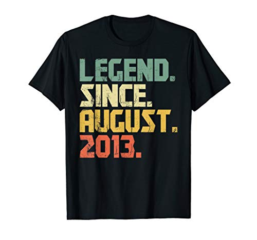 Legend Since August 2013 T-Shirt- 6 years old Gifts Shirt (Best Gift For 6 Year Old Boy 2013)