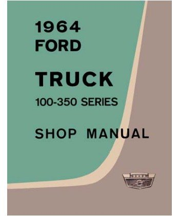amazon com: 1964 ford truck f150-f350 shop service manual book: automotive