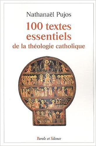 Livres Les 100 textes essentiels de la théologie catholique pdf, epub