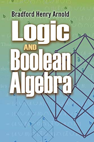 Logic and Boolean Algebra (Dover Books on Mathematics)