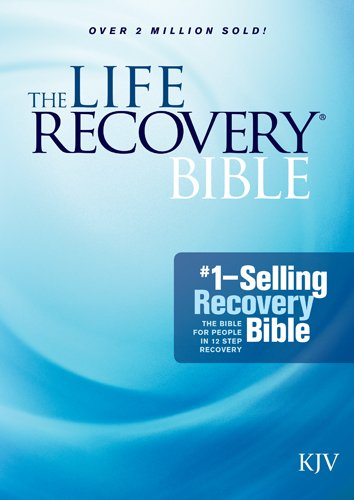 The Life Recovery Bible KJV (Softcover)