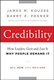 Credibility: How Leaders Gain and Lose It, Why People Demand It (J-B Leadership Challenge: Kouzes/Posner)