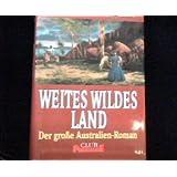 Weites wildes Land
