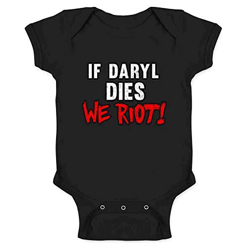Pop Threads If Daryl Dies We Riot! Black 12M Infant Bodysuit