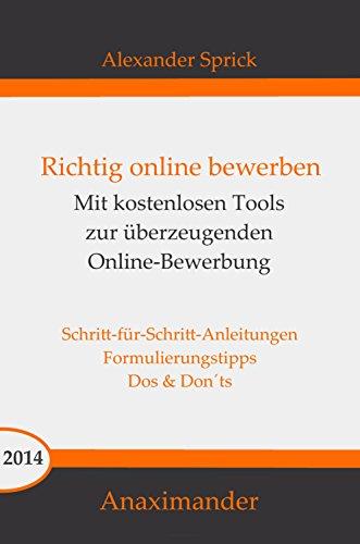 richtig online bewerben mit kostenlosen tools zur berzeugenden online bewerbung german edition - Amazon Online Bewerbung