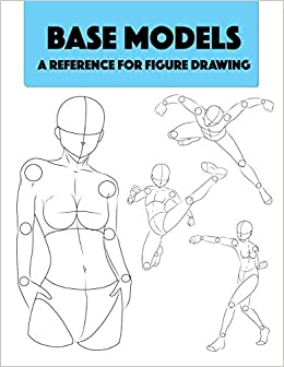 Buy Base Models - A Reference for Figure Drawing: Detailed